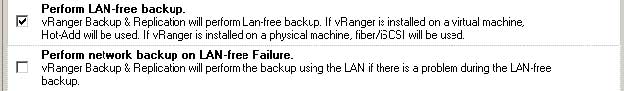 When testing LAN-Free backups, clear the Perform Network Backup on LAN-free Failure option so that backup traffic doesn't flow over the network.